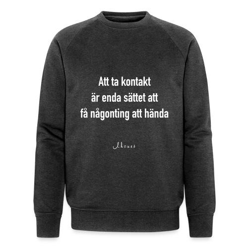 To contact - Men's Organic Sweatshirt