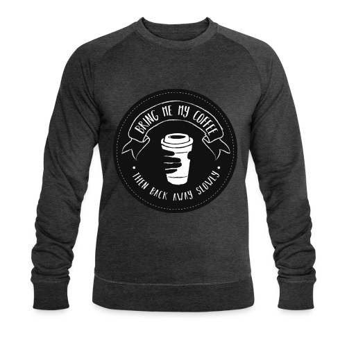 Coffee for the Grumpy - B - Men's Organic Sweatshirt