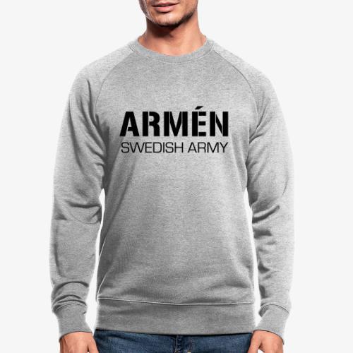 ARMÉN -Swedish Army - Ekologisk sweatshirt herr