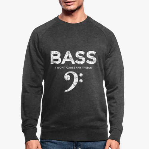 BASS I wont cause any treble (Vintage/Weiß) - Männer Bio-Sweatshirt