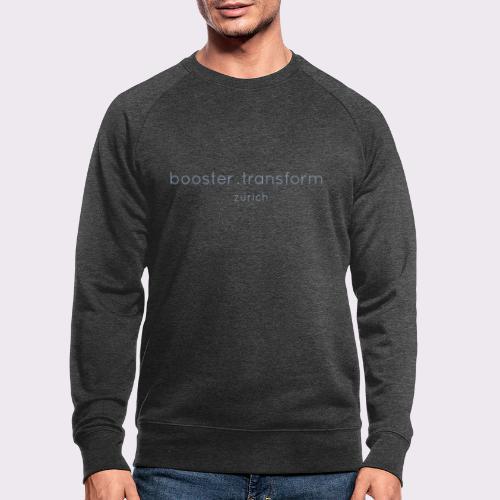 booster.transform zürich - Men's Organic Sweatshirt