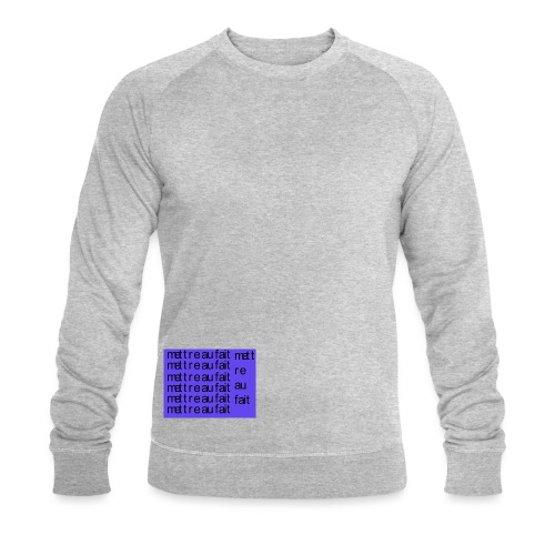 mettre au fait - Økologisk sweatshirt til herrer
