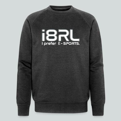 i8RL - I prefer e-sports - Sweat-shirt bio Stanley & Stella Homme