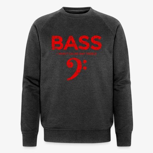 BASS I wont cause any treble (Vintage/Rot) Bassist - Männer Bio-Sweatshirt von Stanley & Stella