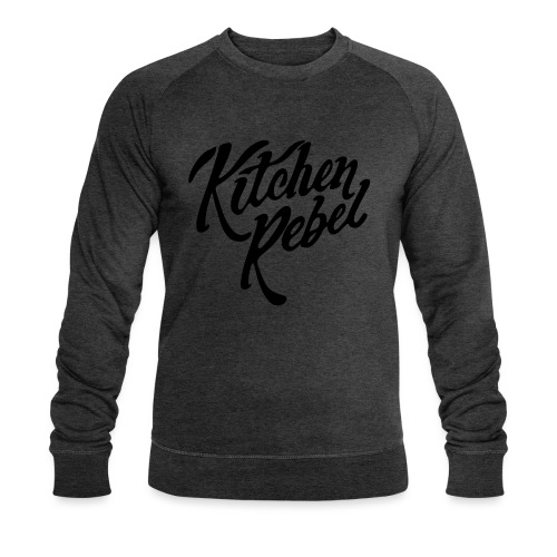 Kitchen Rebel - Men's Organic Sweatshirt by Stanley & Stella