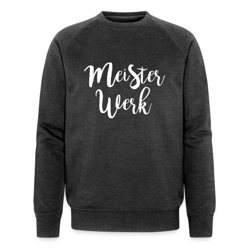 Meisterwerk II - Männer Bio-Sweatshirt von Stanley & Stella