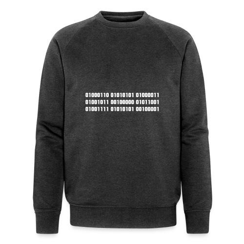 Fuck you binary code - Men's Organic Sweatshirt by Stanley & Stella