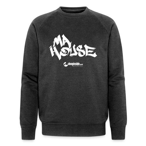 My House * by DEEPINSIDE - Men's Organic Sweatshirt by Stanley & Stella