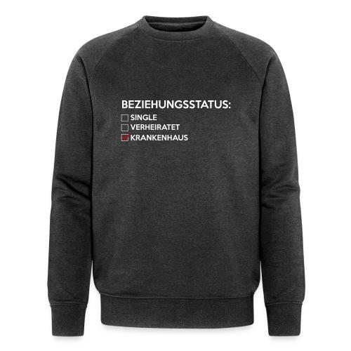 Beziehungsstatus - Krankenhaus - Männer Bio-Sweatshirt von Stanley & Stella