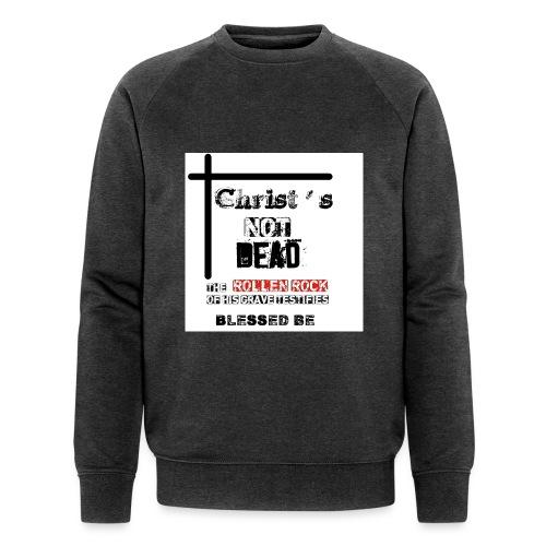 Christ's Not Dead - Sweat-shirt bio Stanley & Stella Homme