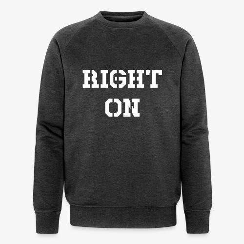 Right On - white - Männer Bio-Sweatshirt von Stanley & Stella