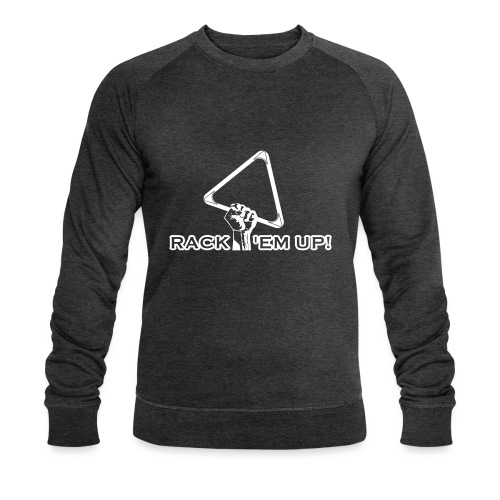 """Billard Shirt """"Rack 'em up! - Pool Billard - Männer Bio-Sweatshirt von Stanley & Stella"""