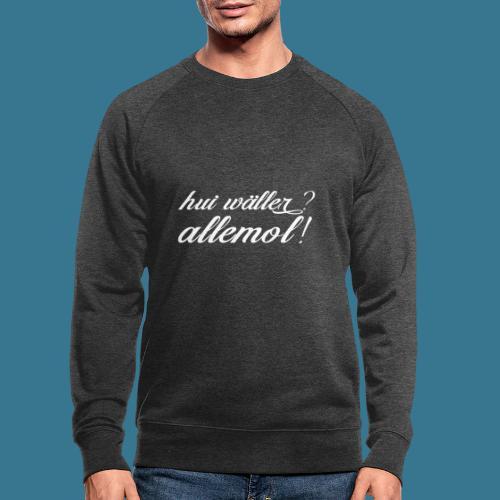 HUI WÄLLER - Männer Bio-Sweatshirt