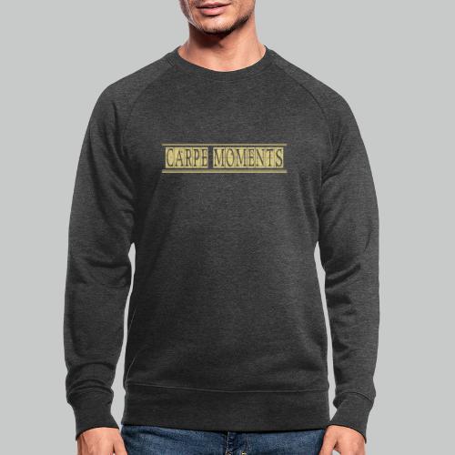 Carpe Moments Carpe Diem - Men's Organic Sweatshirt