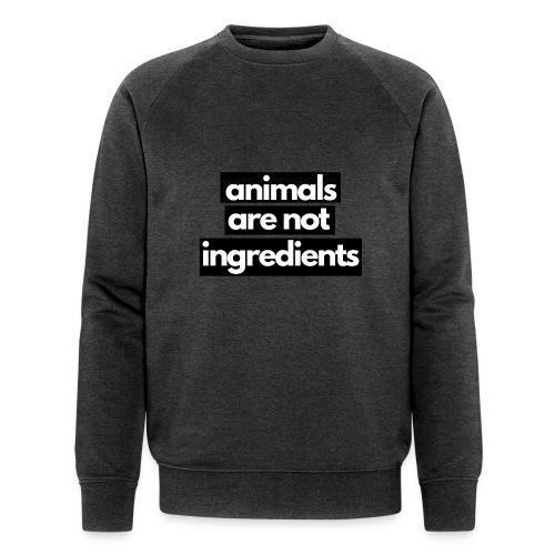 Animals are not ingredients 1 - Mannen bio sweatshirt van Stanley & Stella