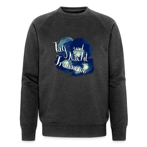 Tag- und Nachtträumerin - Männer Bio-Sweatshirt von Stanley & Stella
