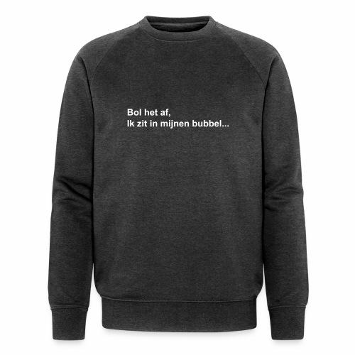Bol het af bubbel - Mannen bio sweatshirt van Stanley & Stella