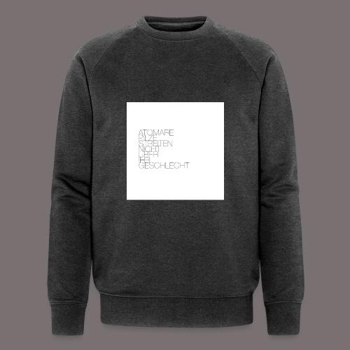 Atomare Pilze streiten nicht über ihr Geschlecht. - Männer Bio-Sweatshirt von Stanley & Stella