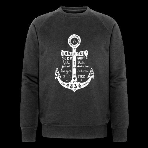 Seemanns Glück ! - Männer Bio-Sweatshirt von Stanley & Stella