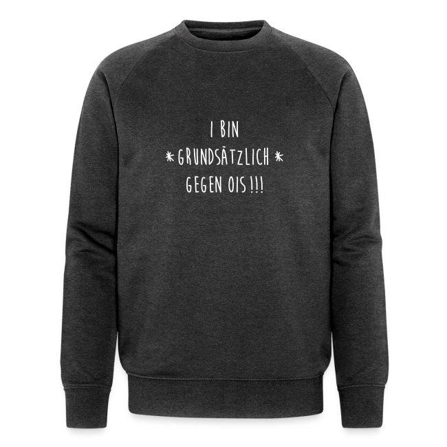 Vorschau: I bin gegen ois - Männer Bio-Sweatshirt von Stanley & Stella