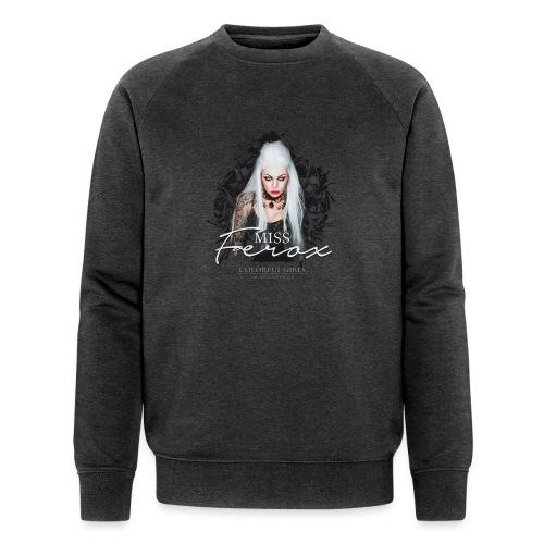 Miss Ferox - Männer Bio-Sweatshirt
