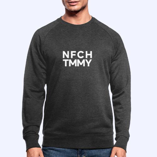 Einfach Tommy / NFCHTMMY / White Font - Männer Bio-Sweatshirt