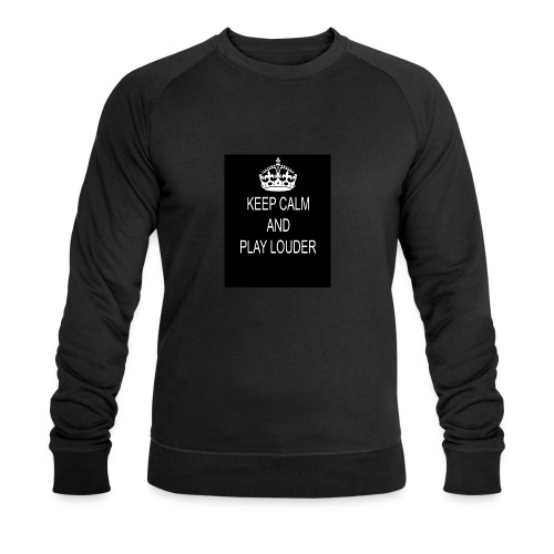 keep calm play loud - Sweat-shirt bio Stanley & Stella Homme