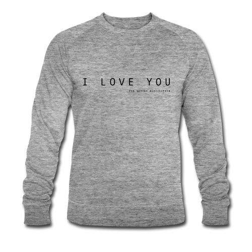I Love You by The Nerved Corporation - Men's Organic Sweatshirt by Stanley & Stella