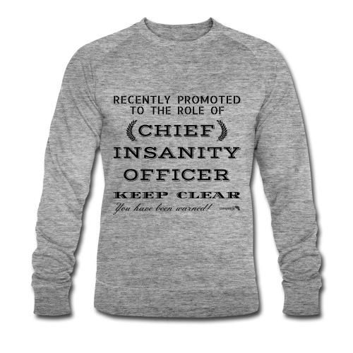 1,05 Chief Chief Insanity Officer - Felpa ecologica da uomo di Stanley & Stella