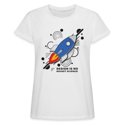 Design is no Rocket Science Nummer 3 - Frauen Oversize T-Shirt