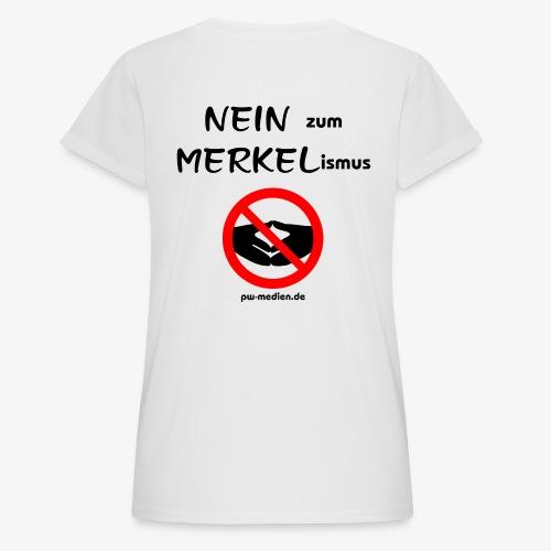NEIN zum MERKELismus - Frauen Oversize T-Shirt
