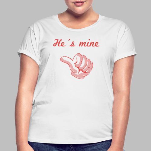 he´s mine Partnermotiv Frau - Frauen Oversize T-Shirt