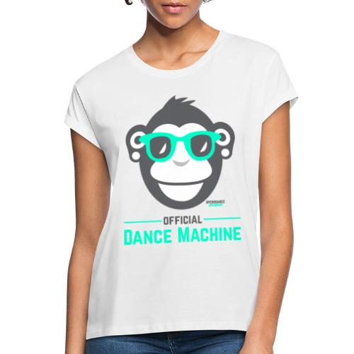Official Dance Machine - Frauen Oversize T-Shirt
