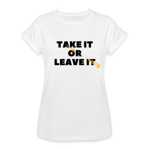 Take It Or Leave It - T-shirt oversize Femme