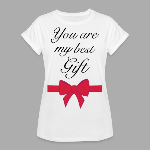 you are my best gift - Women's Oversize T-Shirt