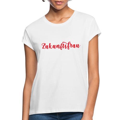 Zukunftsfrau - Frauen Oversize T-Shirt