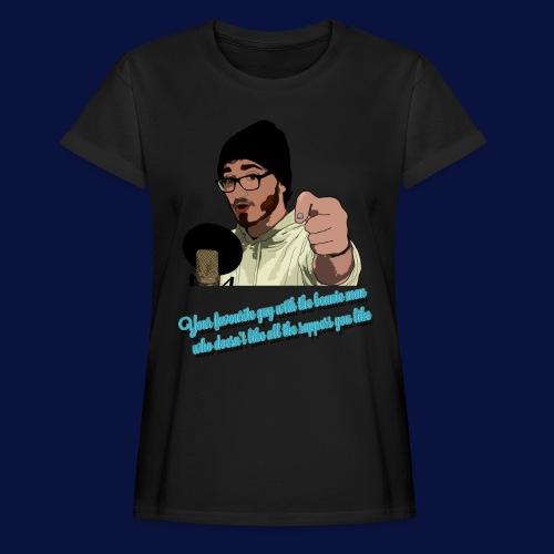 Your Favourite Beanie Man - Women's Oversize T-Shirt