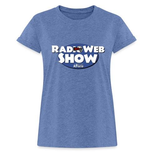Logo RadioWebShow - Maglietta ampia da donna