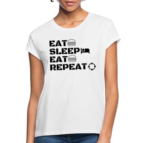 eat sleep eat repeat - T-shirt oversize Femme