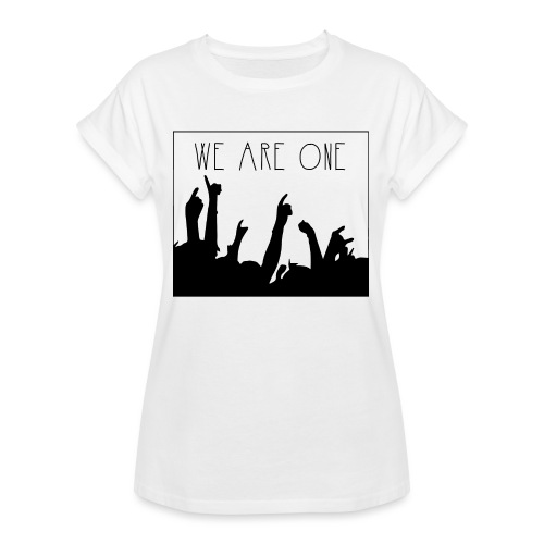 We Are One Hoody Women - Vrouwen oversize T-shirt