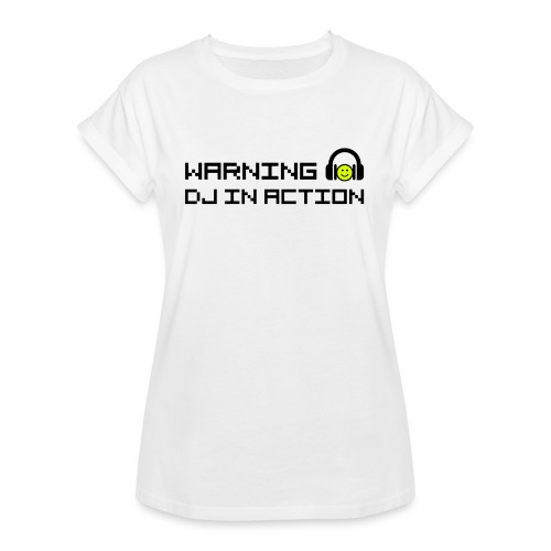 Warning DJ in Action - Vrouwen oversize T-shirt