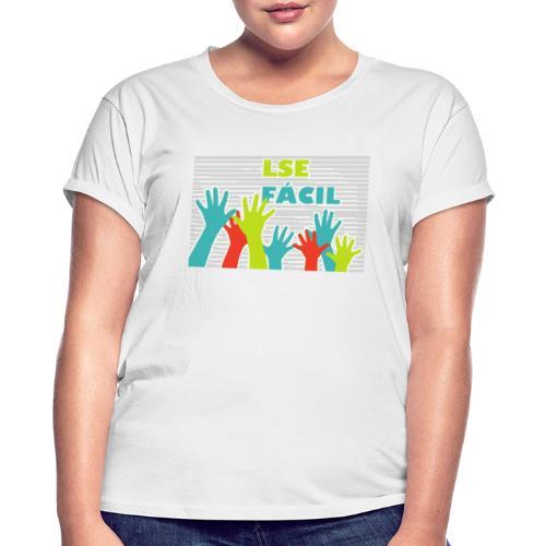 lse facil - Women's Oversize T-Shirt