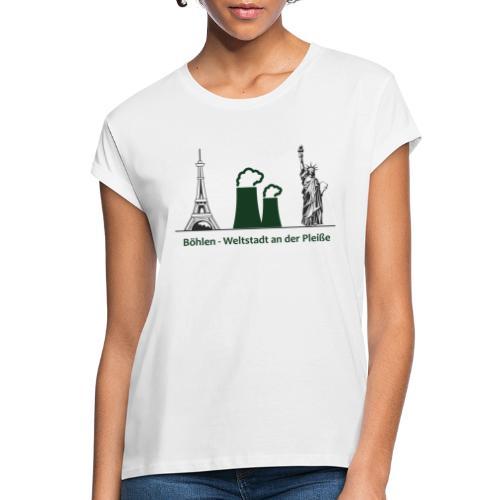 Weltstadt Böhlen - Frauen Oversize T-Shirt