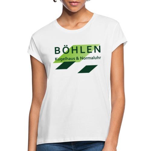 Böhlen ist einzigartig. - Frauen Oversize T-Shirt