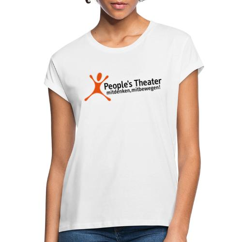 People's Theater Logo - Frauen Oversize T-Shirt