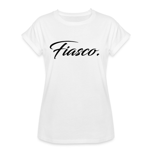 Fiasco. - Vrouwen oversize T-shirt