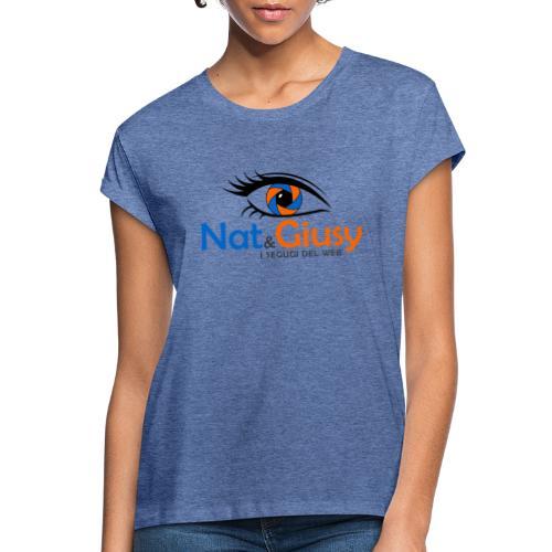 Nat e Giusy - Maglietta ampia da donna