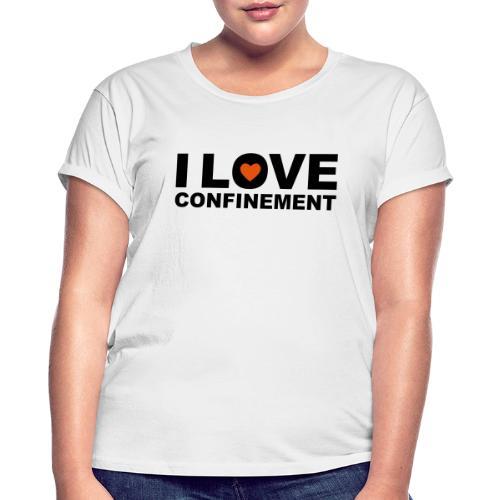 j aime le confinement - T-shirt oversize Femme