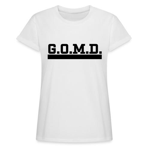 G.O.M.D. Shirt - Frauen Oversize T-Shirt