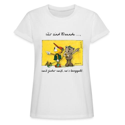 Janoschs 'Wir sind Freunde, weil jeder weiß ...' - Frauen Oversize T-Shirt